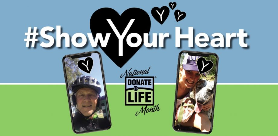 #ShowYourHeart for National Donate Life Month